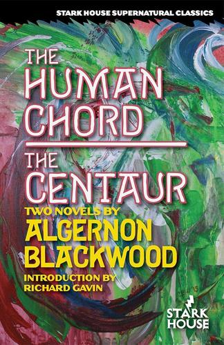 The Human Chord The Centaur Algernon Blackwood-small