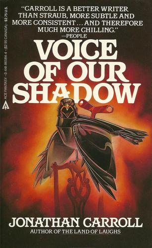 Voice of Our Shadow Jonathan Carroll-small