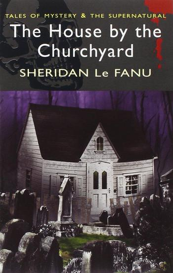 The House by the Churchyard-small