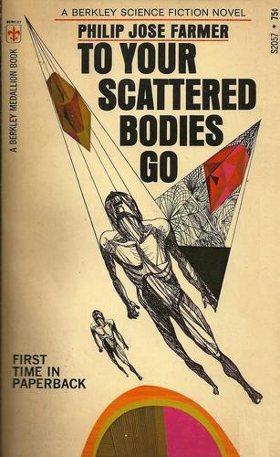 To Your Scattered Bodies Go Berkley 1971-small
