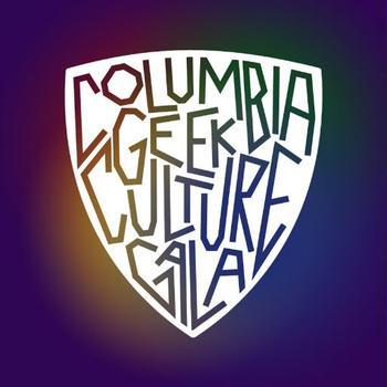Columbia Geek Culture Gala