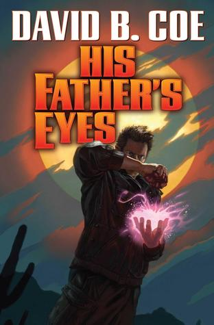 His Father's Eyes David B Coe-small