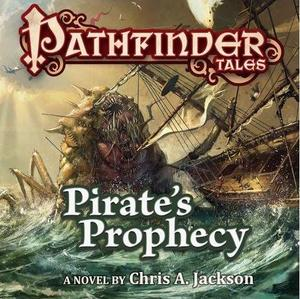 Pathfinder Tales Audio Pirate's Prophecy-small