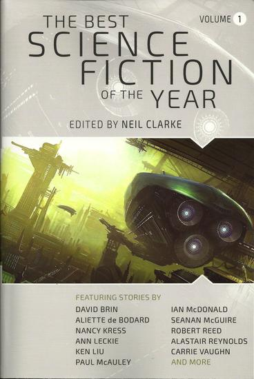 The Best Science Fiction of the Year 1 Neil Clarke-small