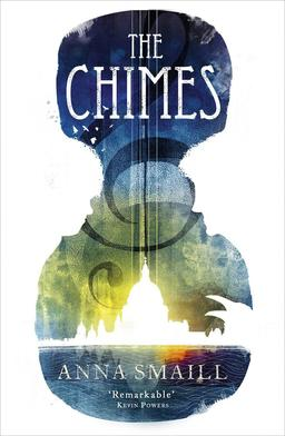 The Chimes Anna Smaill-small