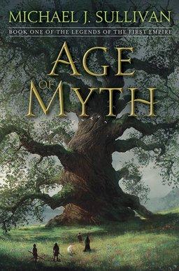Age of Myth Michael J. Sullivan-small