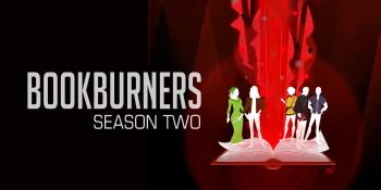 Bookburners Season 2