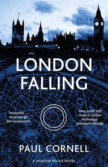 London Falling Paul Cornell-small