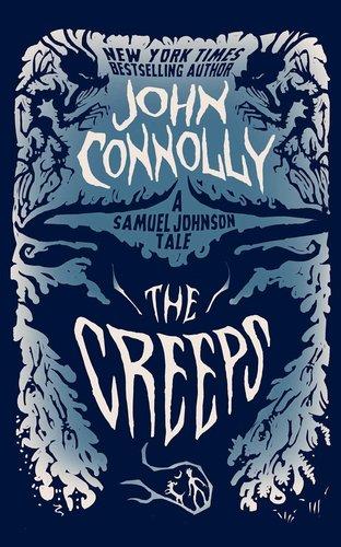 The Creeps John Connolly-small