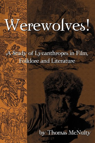 Werewolves! A Study of Lycanthropes in Film, Folklore and Literature-small