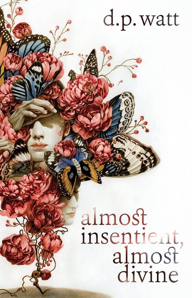 Almost Insentient Almost Divine-small