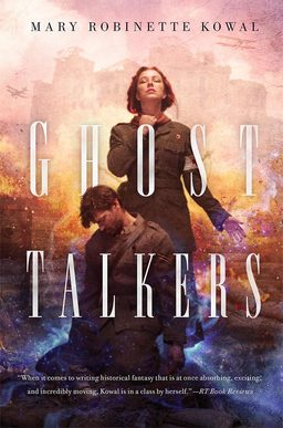 Ghost Talkers Mary Robinette Kowal-small