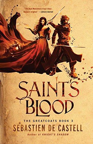 Saint's Blood Sebastien de Castell