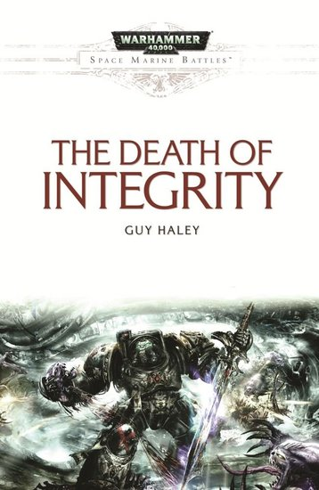 Space Marine Battles The Death of Integrity-small