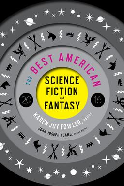 The Best American Science Fiction and Fantasy 2016-small