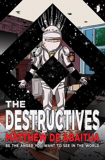The Destructives Matthew De Abaitua-small