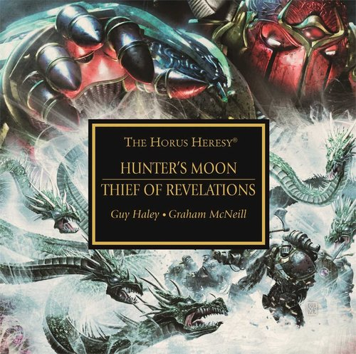 The Horus Heresy Thief of Revelations Hunters Moon-small