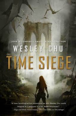 Time Siege Wesley Chu-small