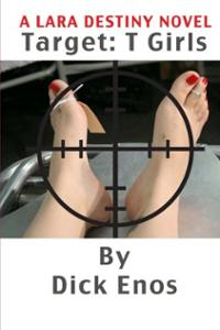 target-tgirls-lara-destiny-novel-dick-enos-paperback-cover-art