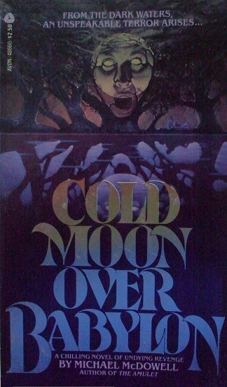 Cold Moon Over Babylon Michael McDowell-1980-small