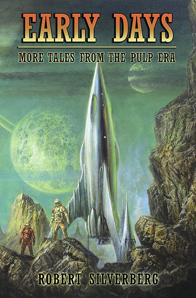 Early Days More Tales from the Pulp Era Robert Silverberg-small