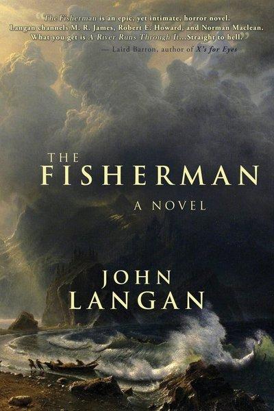 The Fisherman John Langan-small