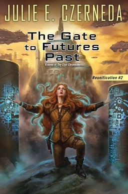 The Gate to Futures Past Julie Czerneda-small