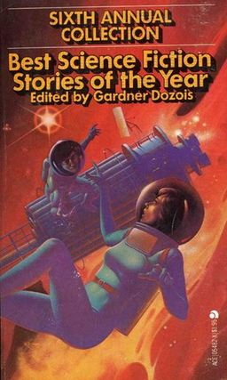 Best Science Fiction Stories of the Year: Sixth Annual Collection (1977) , Garner's first Year's Best collection