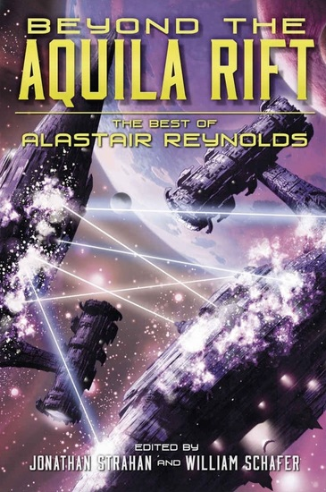 beyond-the-aquila-rift-the-best-of-alastair-reynolds-small