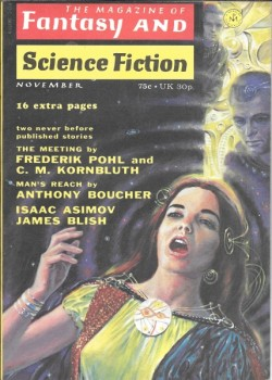 Alaric's 2nd appearance in F&SF--along with C.M. Kornbluth's 2nd to last one.