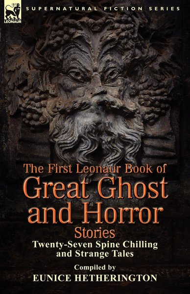 the-first-leonaur-book-of-great-ghost-and-horror-stories-smll