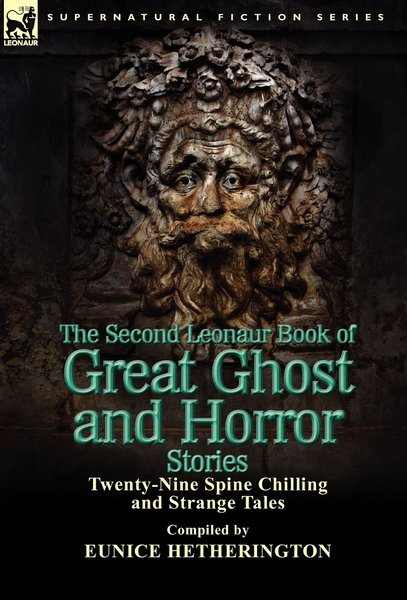 the-second-leonaur-book-of-great-ghost-and-horror-stories-small