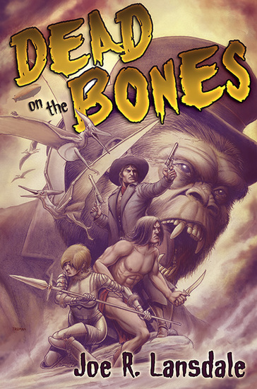 dead-on-the-bones-joe-r-lansdale-small