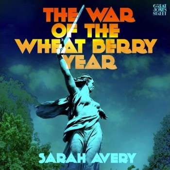the-war-of-the-wheat-berry-year-sarah-avery-small