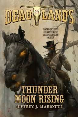 deadlands-thunder-moon-rising-small