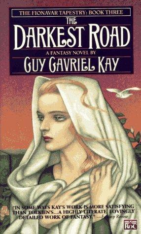 the-darkest-road-guy-gavriel-kay-roc