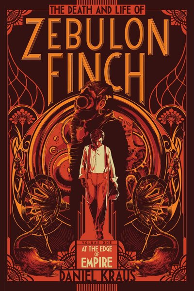 the-death-and-life-of-zebulon-finch-volume-one-at-the-edge-of-empire-small