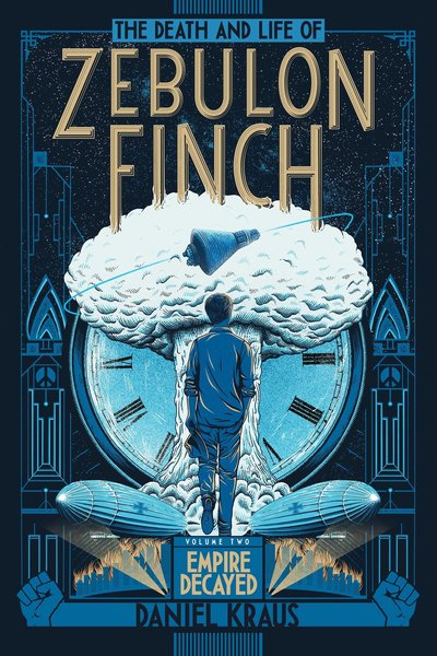the-death-and-life-of-zebulon-finch-volume-two-empire-decayed-small