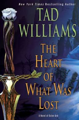 the-heart-of-what-was-lost-tad-williams-small