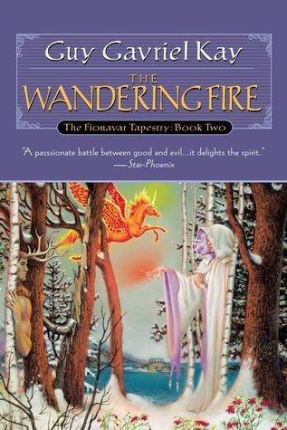 the-wandering-fire-guy-gavriel-kay-small