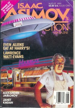 """Asimov's Science Fiction, August 1991, containing the sequel to """"Why I Left Harry's All Night Hamburgers"""""""