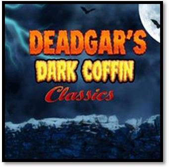 Deadgar's Dark Coffin Classics