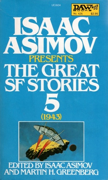 Isaac Asimov Presents the Great SF Stories 5 1943-small