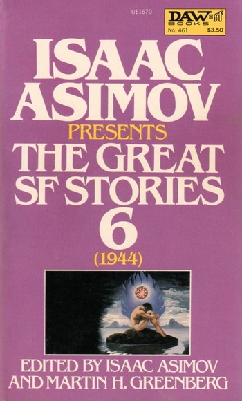 Isaac Asimov Presents the Great SF Stories 6 1944-small