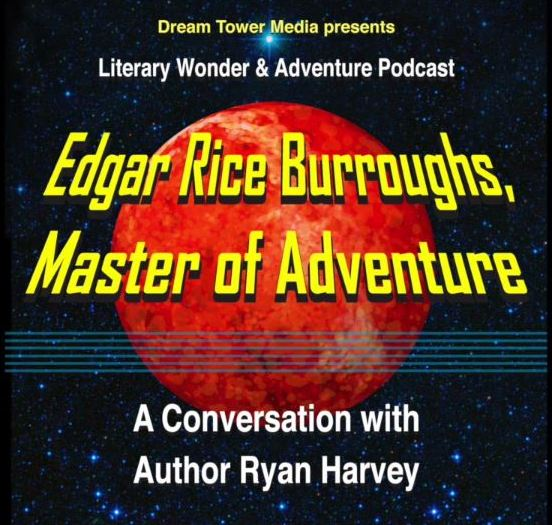 Literary Wonder & Adventure Podcast Ryan Harvey