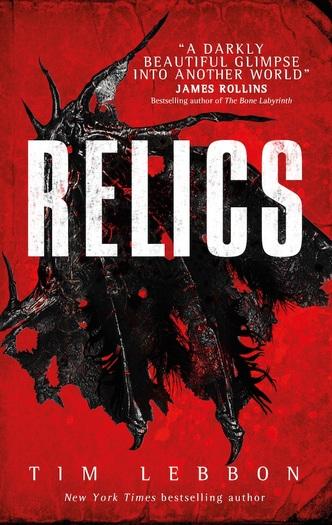 Relics Tim Lebbon-small