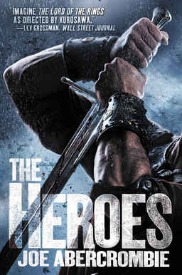 The Heroes Joe Abercrombie-small
