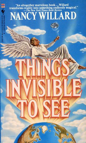 Things Invisible to See Nancy Willard-small