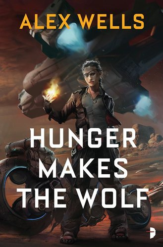 Hunger Makes the Wolf by Alex Wells-small