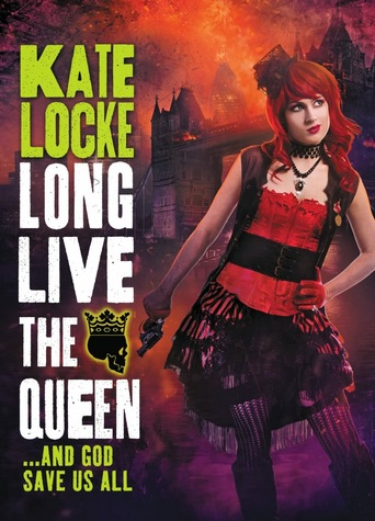 Kate Locke Long Live the Queen-small